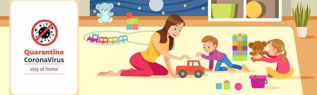 コロナウイルスcovid-19、隔離動機付けのポスター。コロナウイルスの危機の最中にプレイルームでおもちゃで遊んでいる母親と子供たち。家にいて引用漫画イラスト。
