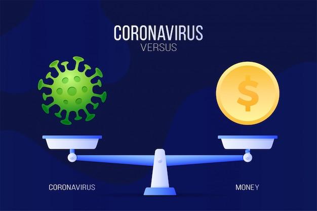 Коронавирус или иллюстрация экономических денег. креативная концепция весов и против. на одной стороне весов лежит вирус cvid-19, а на другой - иконка с монетой. плоская иллюстрация.