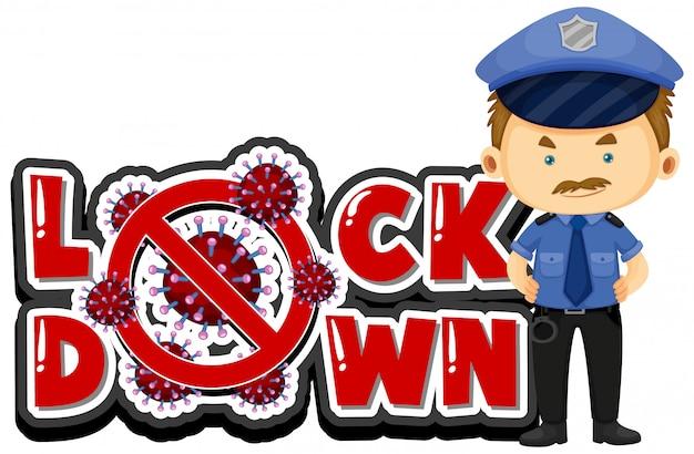 Cartellonistica in coronavirus per blocco con poliziotto