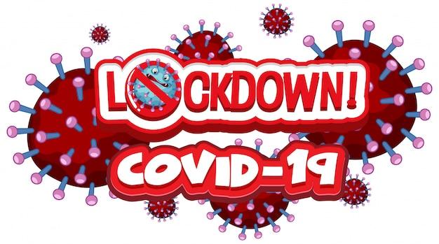 白い背景の上の単語のロックダウンとコロナウイルスポスターデザイン