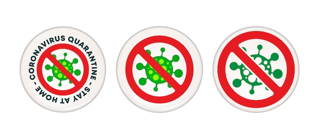 Coronavirus quarantine - stay at home caution sign - pin button design. vector illustration