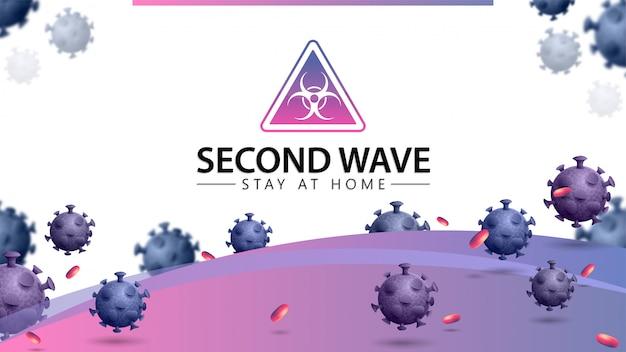 Коронавирус, вторая волна пребывания дома, белый и розовый баннер с 3d молекулами коронавируса и предупреждающий знак. covid-19, концепция второй волны. коронавирус 2019-нков.