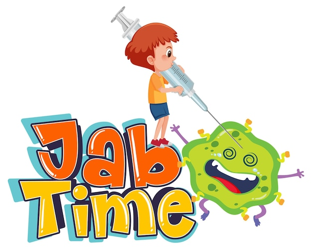 Coronavirus vaccination concept with jab time font and cartoon character
