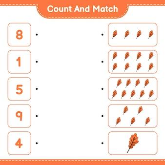 Подсчитайте и сопоставьте количество дубовых листьев и сравните их с правильными числами