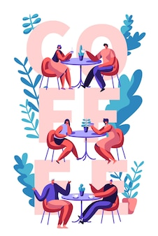 Пара пить кофе мотивация типография плакат. мужчина и женщина разговаривают за столиком в кафе на рекламном баннере. сцена любви товарищей для кафетерия печать флаера плоский мультфильм векторные иллюстрации