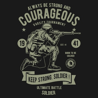 Courageous of soldier
