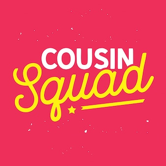 Cousin squad style lettering vector