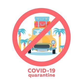Коронавирус путешествия и отпуск отмены концепции. новая коронирусная вирусная болезнь covid-19, 2019-ncov, mers-cov. автомобиль со стопкой дорожных сумок. запрет пересек знак.