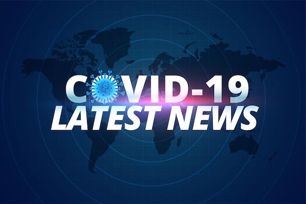 Covid-19 coronavirus latest news and updates background