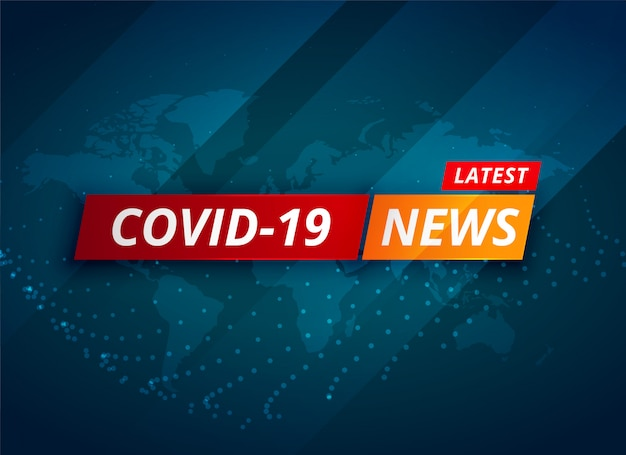 Covid-19 coronavirus latest news and updates background