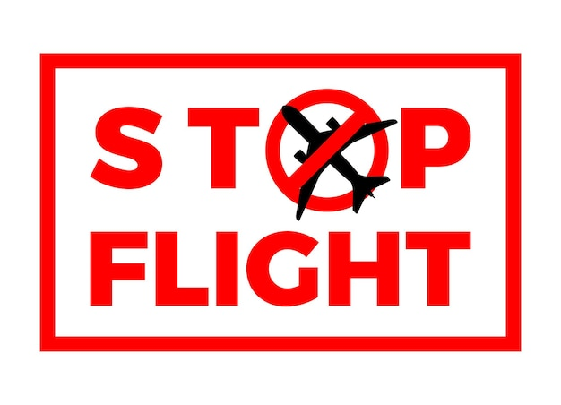 Covid-19 stop flight sign. airplane flight cancelled icon. virus quarantine from wuhan. covid-19 coronavirus pandemic outbreak in china. isolated vector illustration