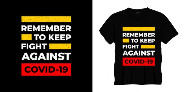 Covid-19タイポグラフィtシャツデザインとの戦いを忘れないでください