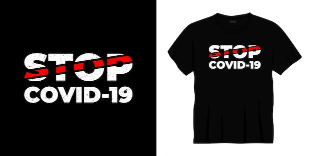 Covid-19タイポグラフィtシャツデザインを停止します。