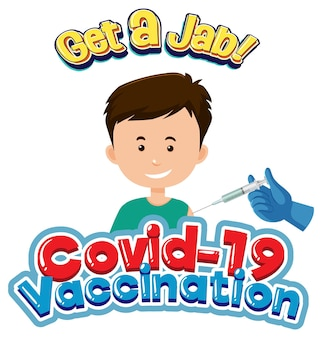 Covid-19 vaccination font with a boy getting covid-19 vaccine