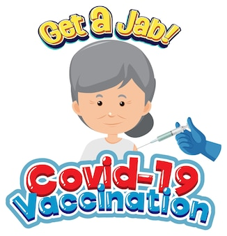 Шрифт вакцины covid-19 с пожилой женщиной, получающей вакцину covid-19