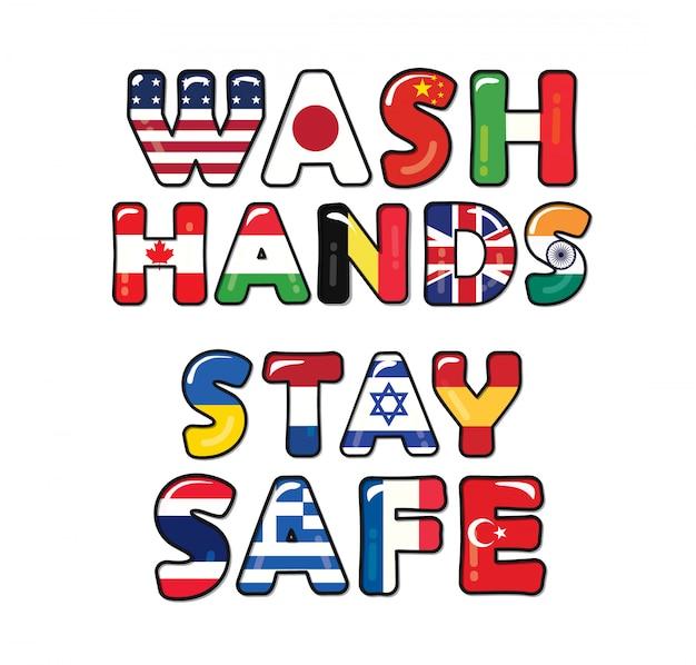 Мойте руки в безопасности благодаря covid-19. флаги стран.