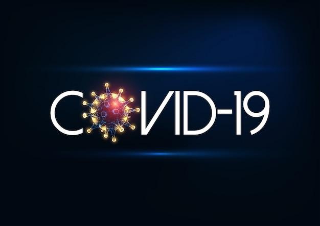Футуристическая надпись covid-19, официальное название коронавируса со светящейся низкополигональной вирусной клеткой