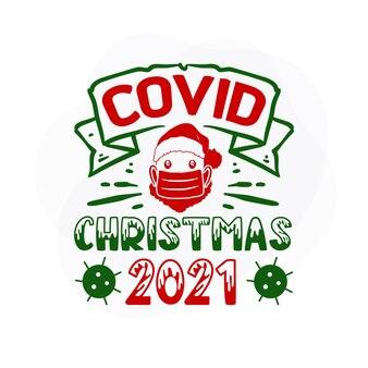 Covidクリスマス2021プレミアムクリスマス引用ベクトルデザイン