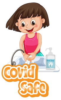 Covid safe font design with a girl washing her hands on white background
