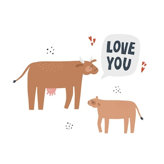 Cow with calf. hand drawn vector illustration with lettering. mother animal with her baby says love you.