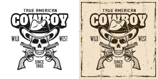 Cowboy skull and crossed pistols vector emblem, badge, label, logo or t-shirt print in two style monochrome and vintage colored