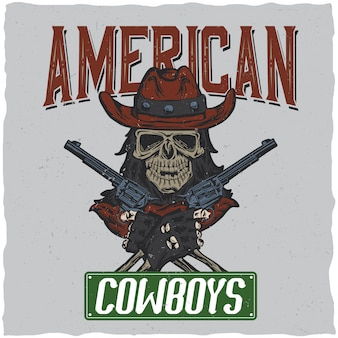 頭蓋骨のイラストが付いたカウボーイtシャツのラベルデザイン、手に2つの銃を持った帽子。