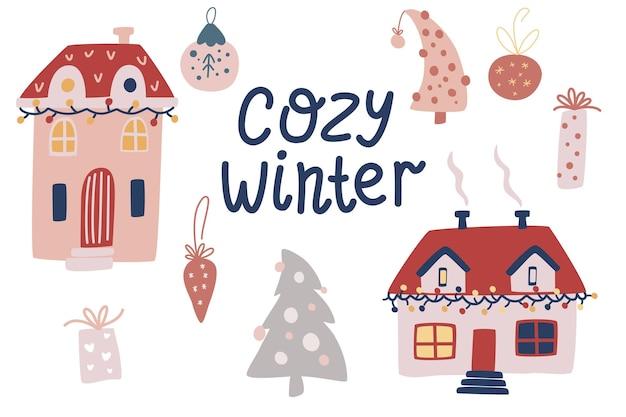 아늑한 겨울. 크리스마스 요소 집합입니다. 겨울 집, 선물, 장난감 및 장식. 스크랩북 인사말, 인사말, 초대장, 태그에 적합합니다. 벡터 손으로 그리는 만화 그림.