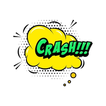 Crash!!! comic style phrase with speech bubble.
