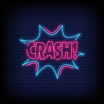 Crash neon signs