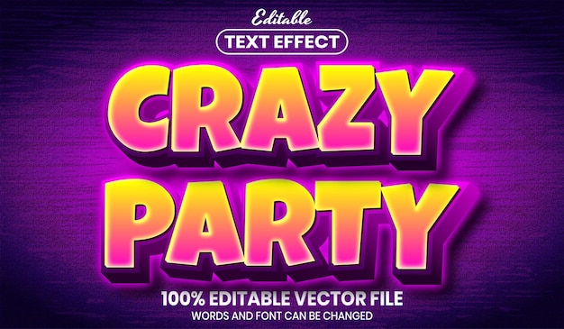 Crazy party text, font style editable text effect