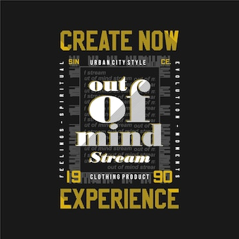 Create now experience lettering graphic creative typography good for print t shirt