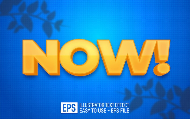 Creative 3d text now, editable style effect template