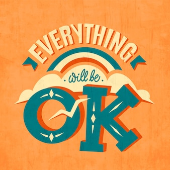 Creative everything will be ok lettering