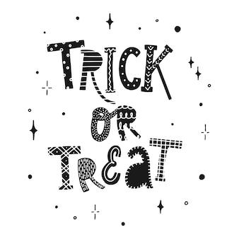 Creative halloween quote 'trick or treat' Premium Vector