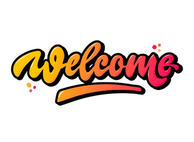Creative hand lettering quote 'welcome'