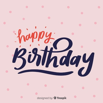 Creative happy birthday lettering background
