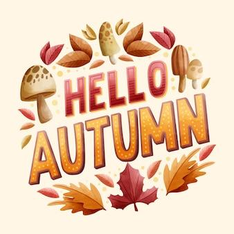 季節の要素を持つ創造的なこんにちは秋のレタリング
