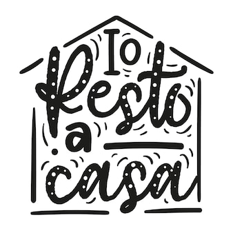 Creative i stay at home lettering in italian