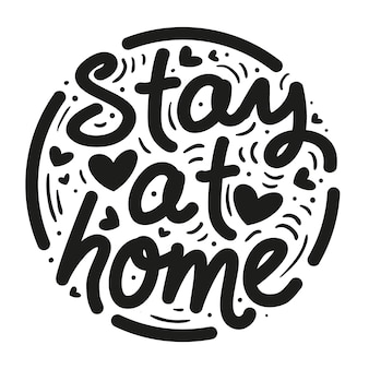 Creative i stay at home lettering with hearts
