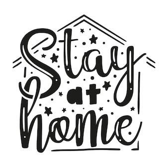 Creative i stay at home lettering