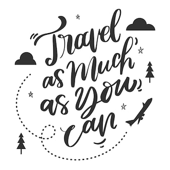 Creative and inspirational lettering for travelling