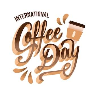 Креативный международный день кофейной надписи