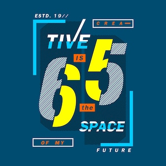 Creative is the space future words design
