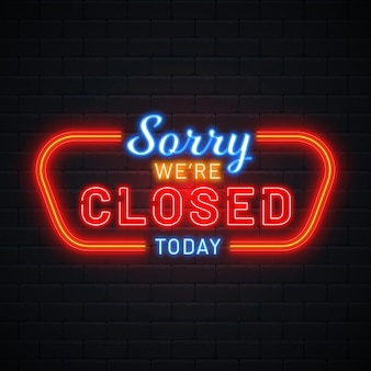 Creative sorry, we're closed neon sign