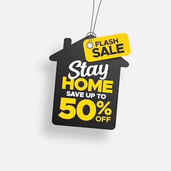 Creative stay home tag with flash sale label