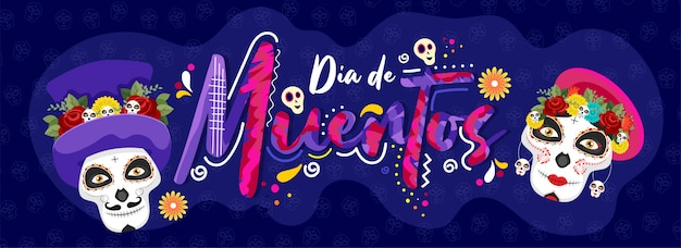 Creative text of dia de muertos with sugar skulls on blue skull pattern  for day of the dead. header or banner .