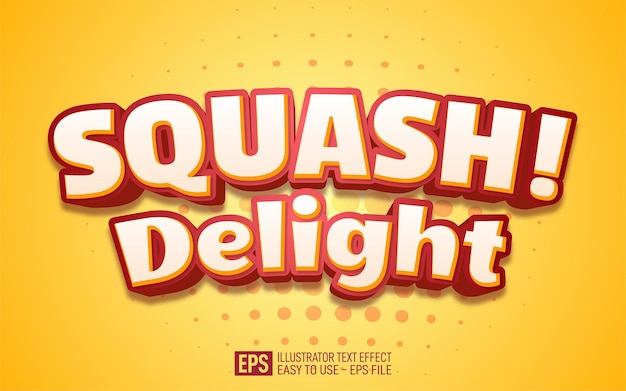 Creative text squash delight, editable style effect template