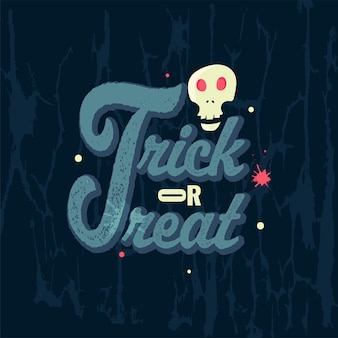 Creative trick or treat text with noise effect and skull