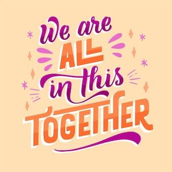 Creative we are all in this together lettering