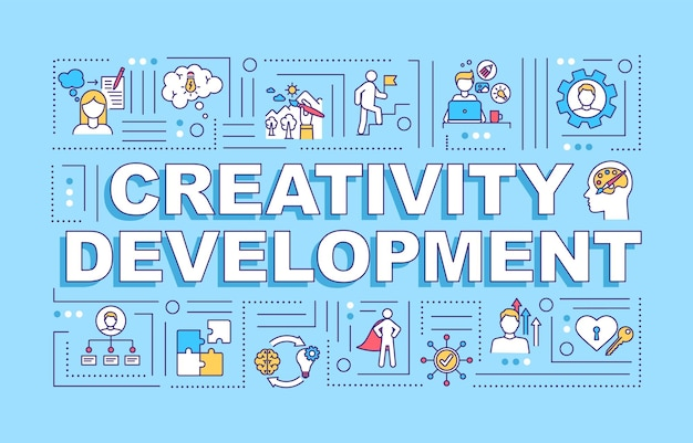 Creativity development word concepts banner. innovative thinking. infographics with linear icons on turquoise background. isolated typography. vector outline rgb color illustration